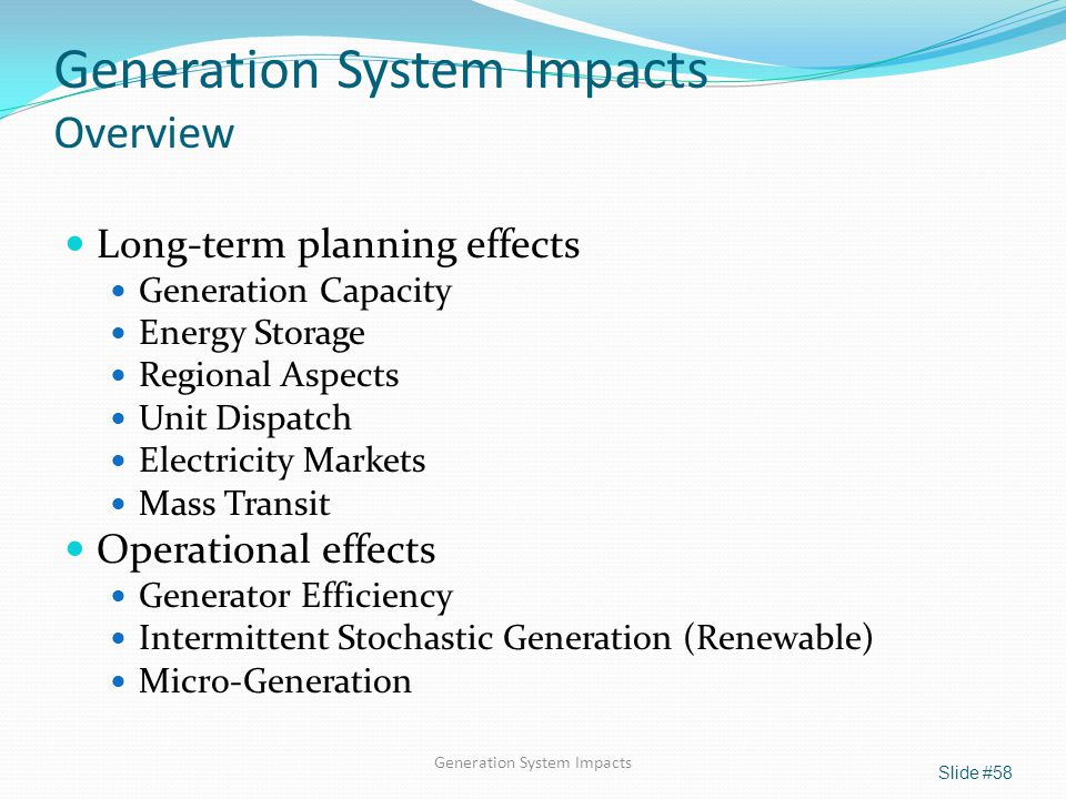 Generation System Impacts Overview