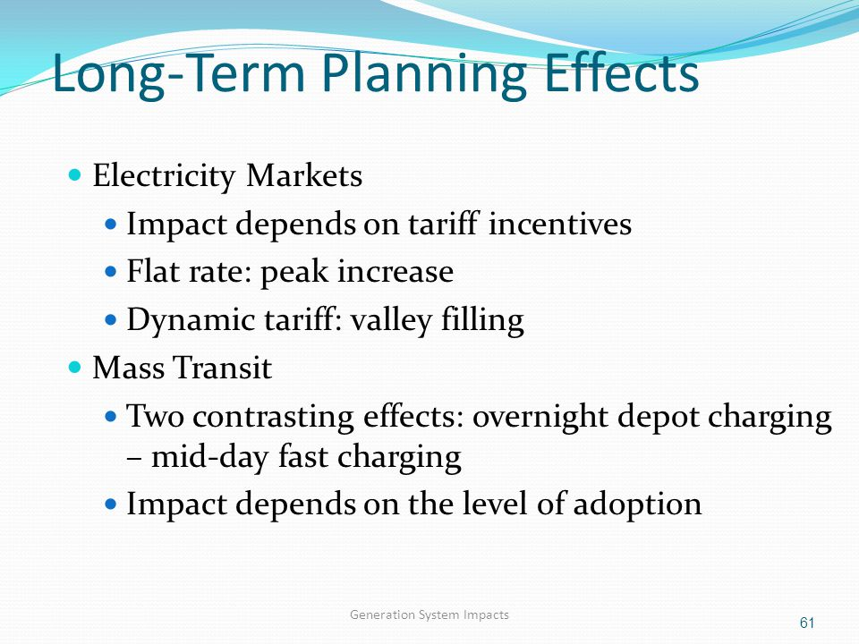 Long-Term Planning Effects