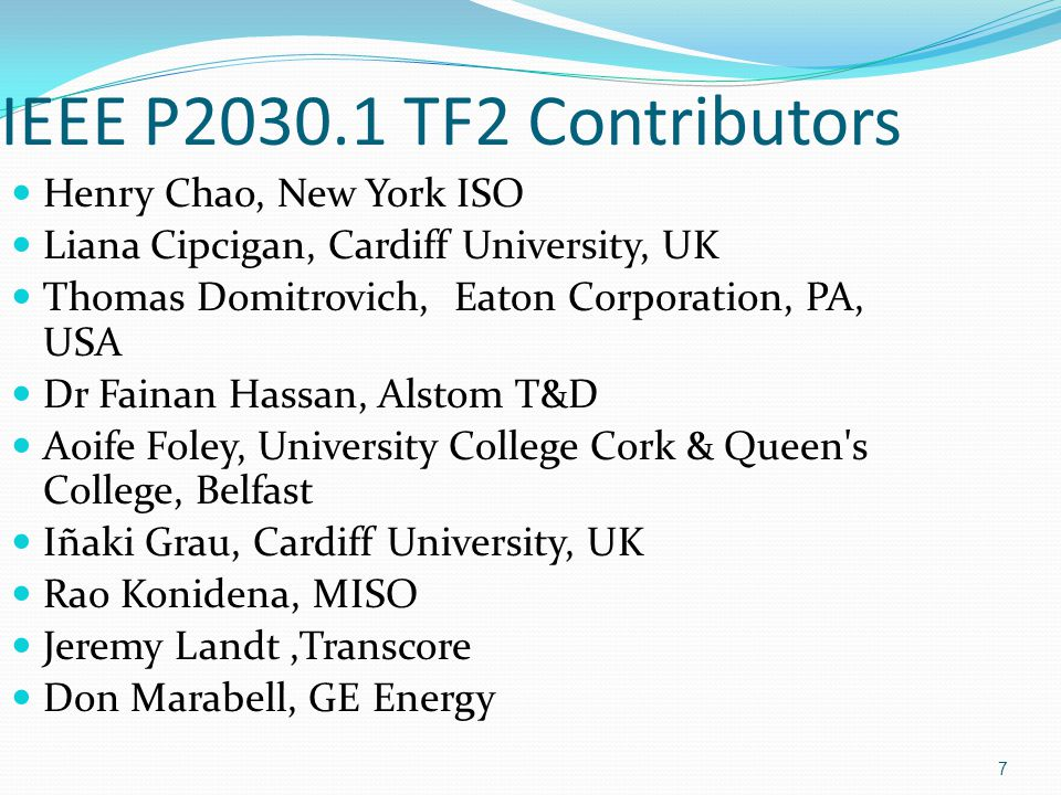 IEEE P2030.1 TF2 Contributors Henry Chao, New York ISO