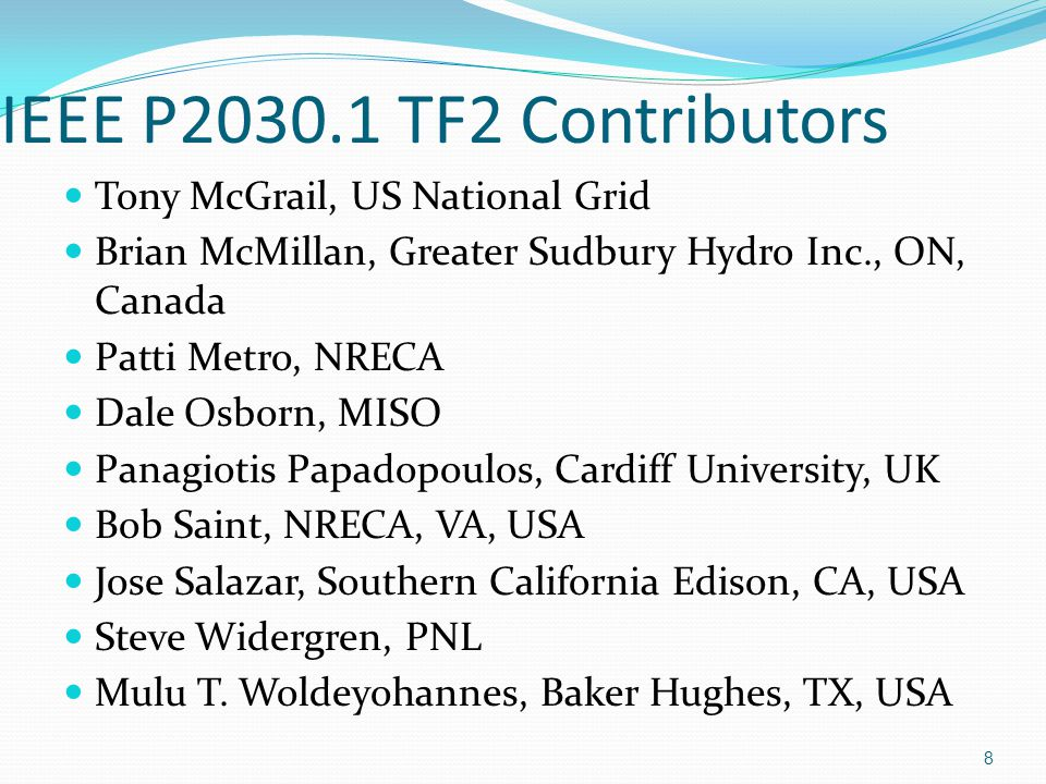 IEEE P2030.1 TF2 Contributors Tony McGrail, US National Grid