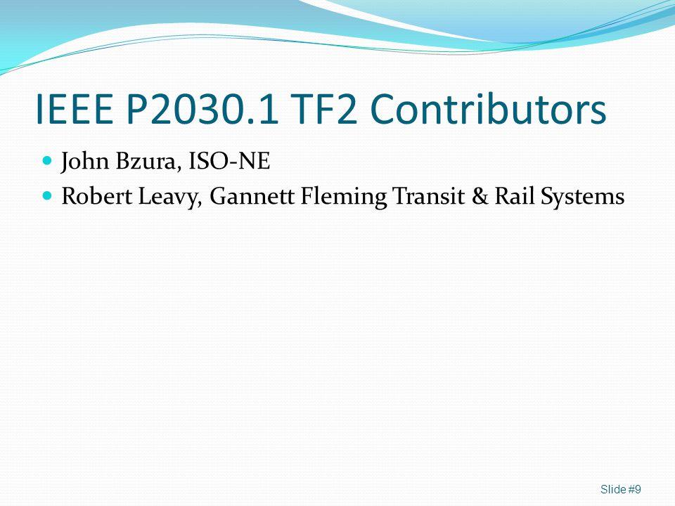 IEEE P2030.1 TF2 Contributors John Bzura, ISO-NE