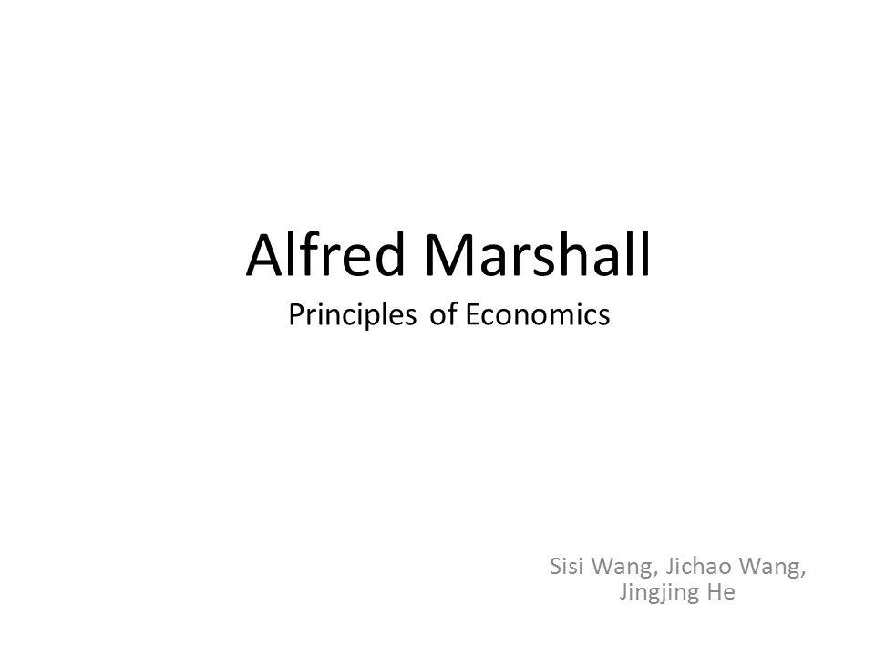 Alfred Marshall Principles of Economics