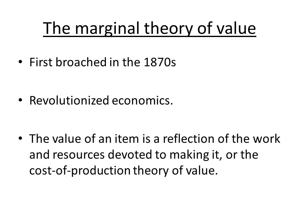 The marginal theory of value