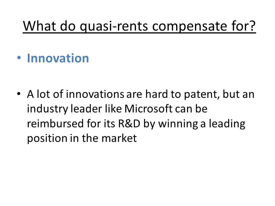 What do quasi-rents compensate for