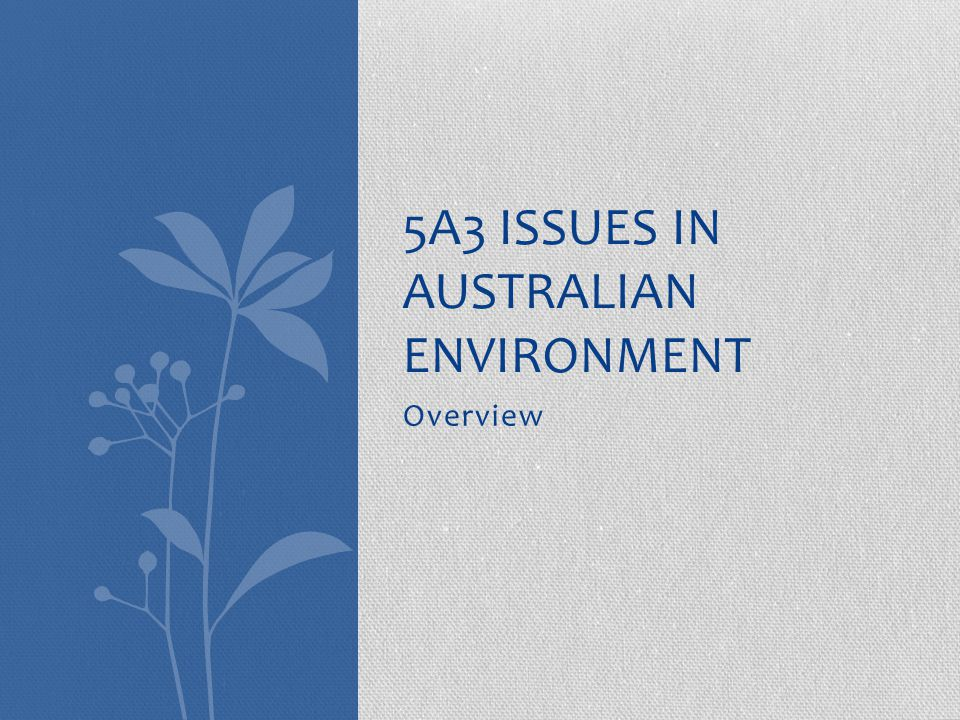 5A3 Issues in Australian environment