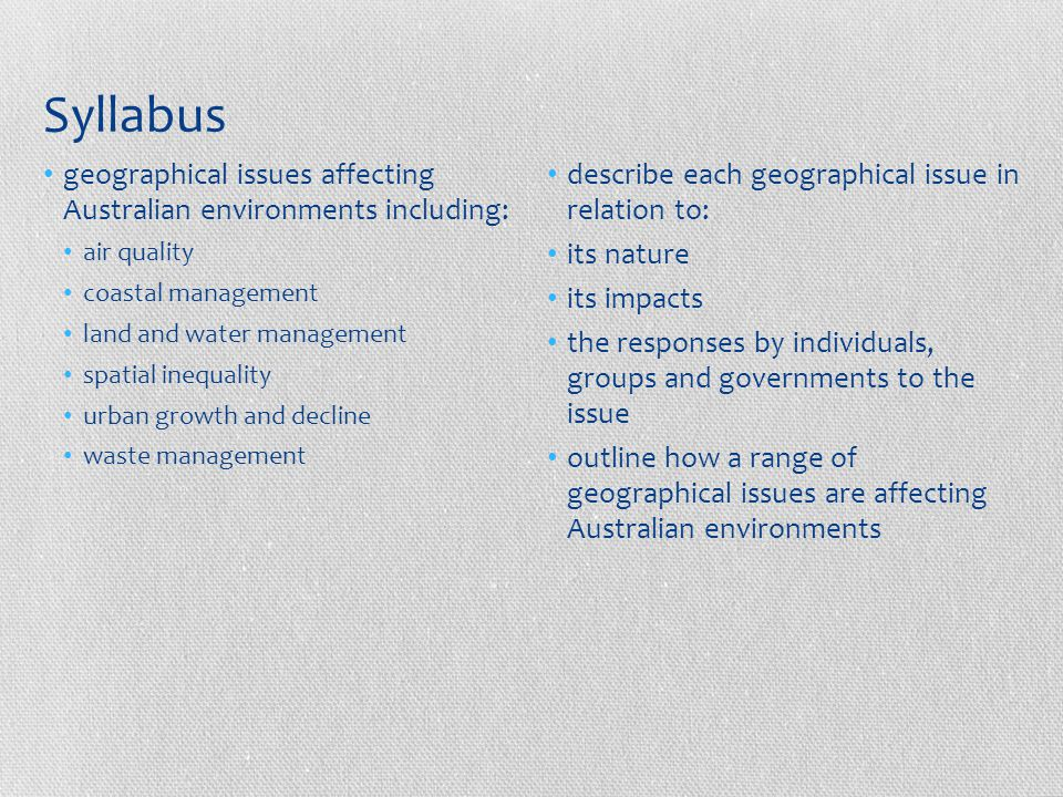 Syllabus geographical issues affecting Australian environments including: air quality. coastal management.