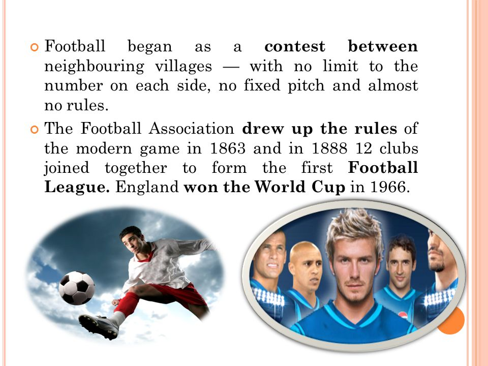 Football began as a contest between neighbouring villages — with no limit to the number on each side, no fixed pitch and almost no rules.