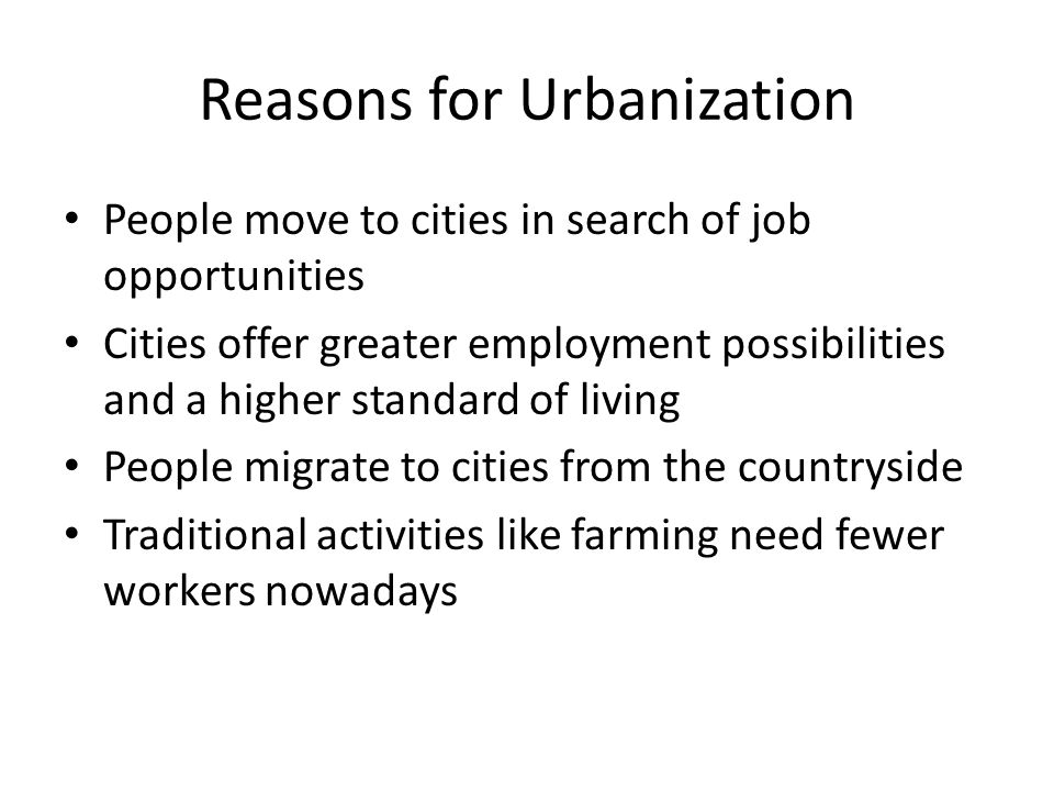 Reasons for Urbanization