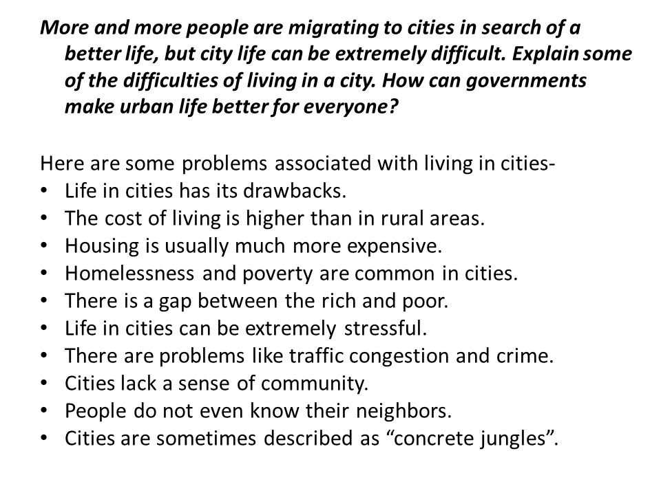 Here are some problems associated with living in cities-