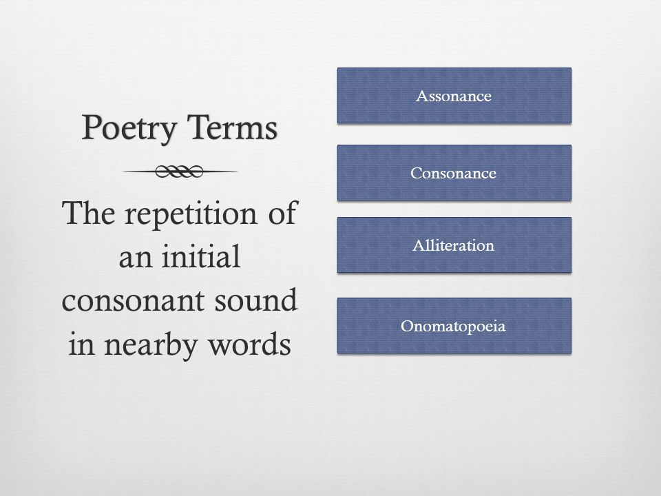 The repetition of an initial consonant sound in nearby words