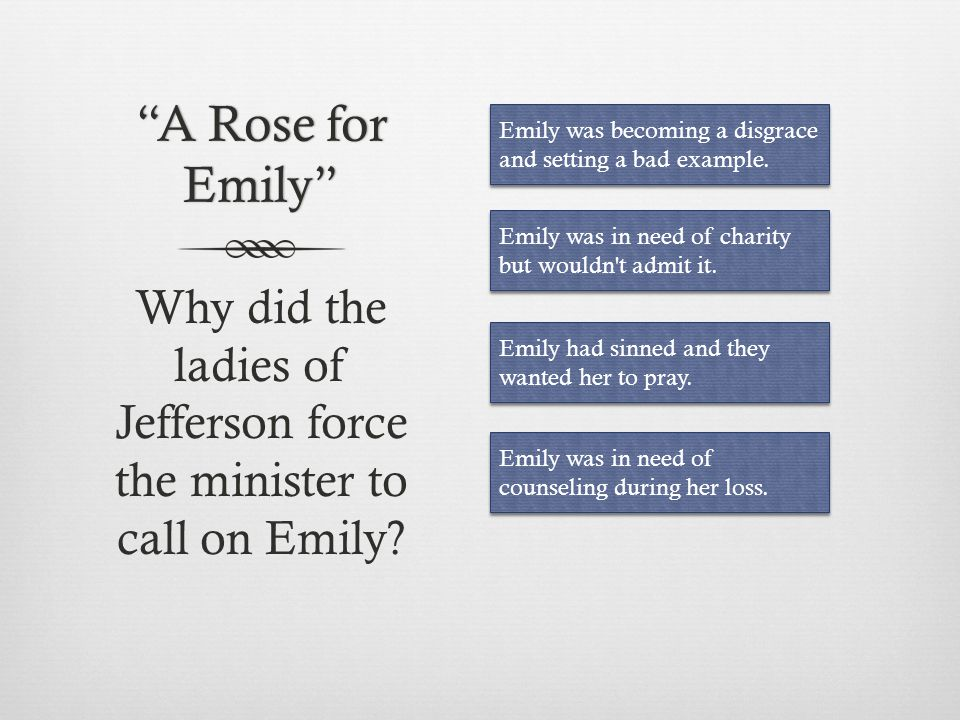 Why did the ladies of Jefferson force the minister to call on Emily