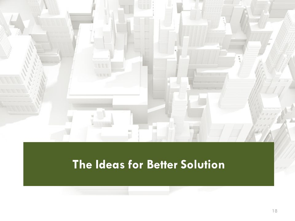 The Ideas for Better Solution