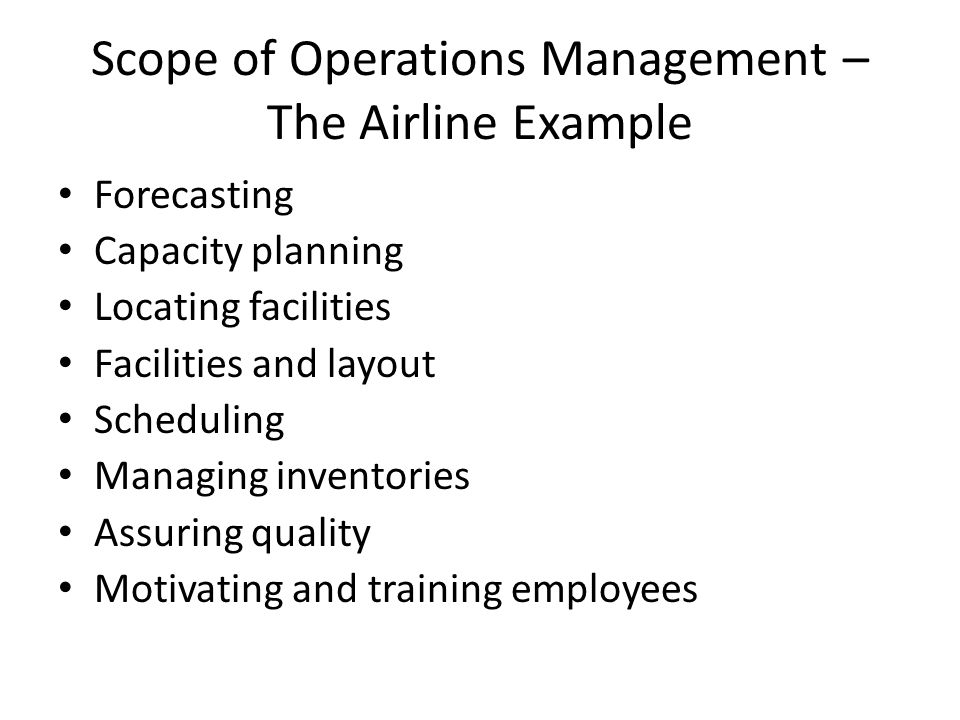 Scope of Operations Management – The Airline Example