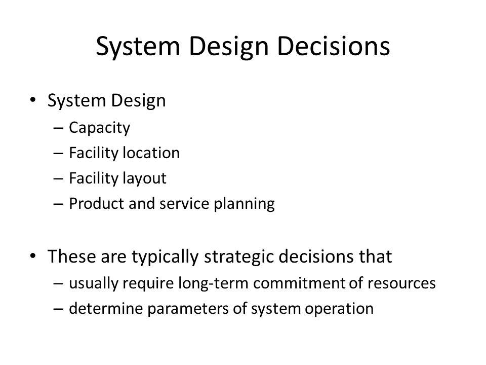 System Design Decisions