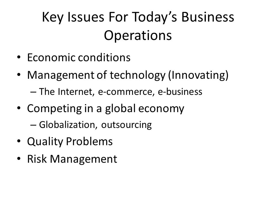 Key Issues For Today's Business Operations