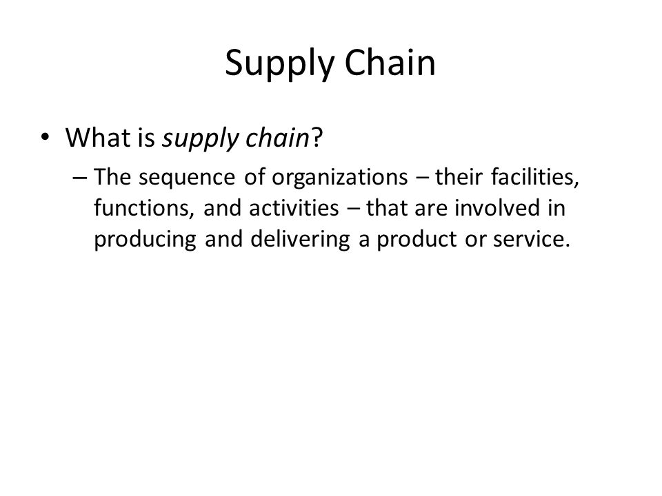 Supply Chain What is supply chain