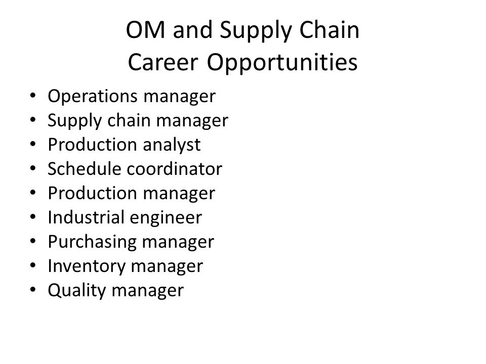 OM and Supply Chain Career Opportunities