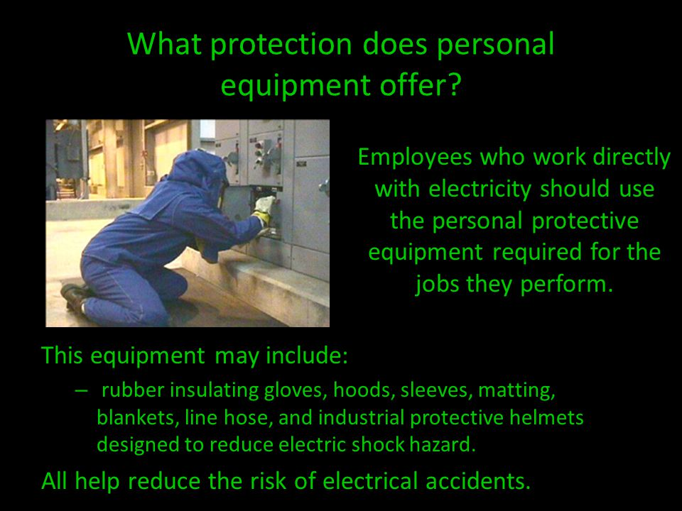 What protection does personal equipment offer