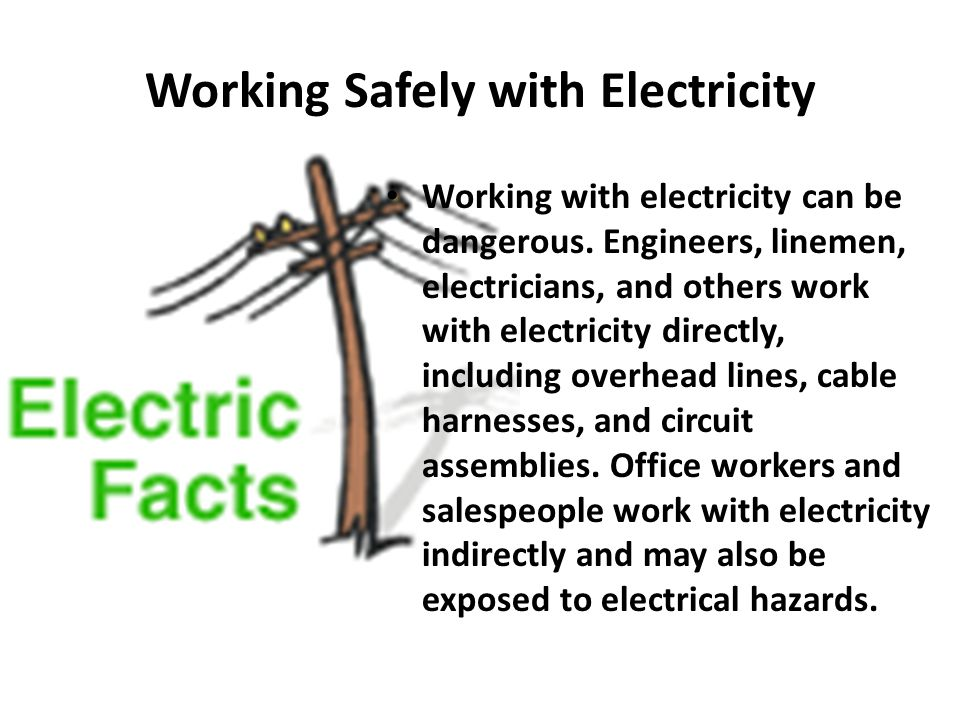 Working Safely with Electricity
