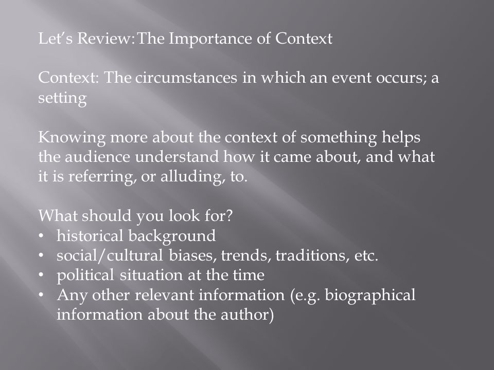 Let's Review: The Importance of Context