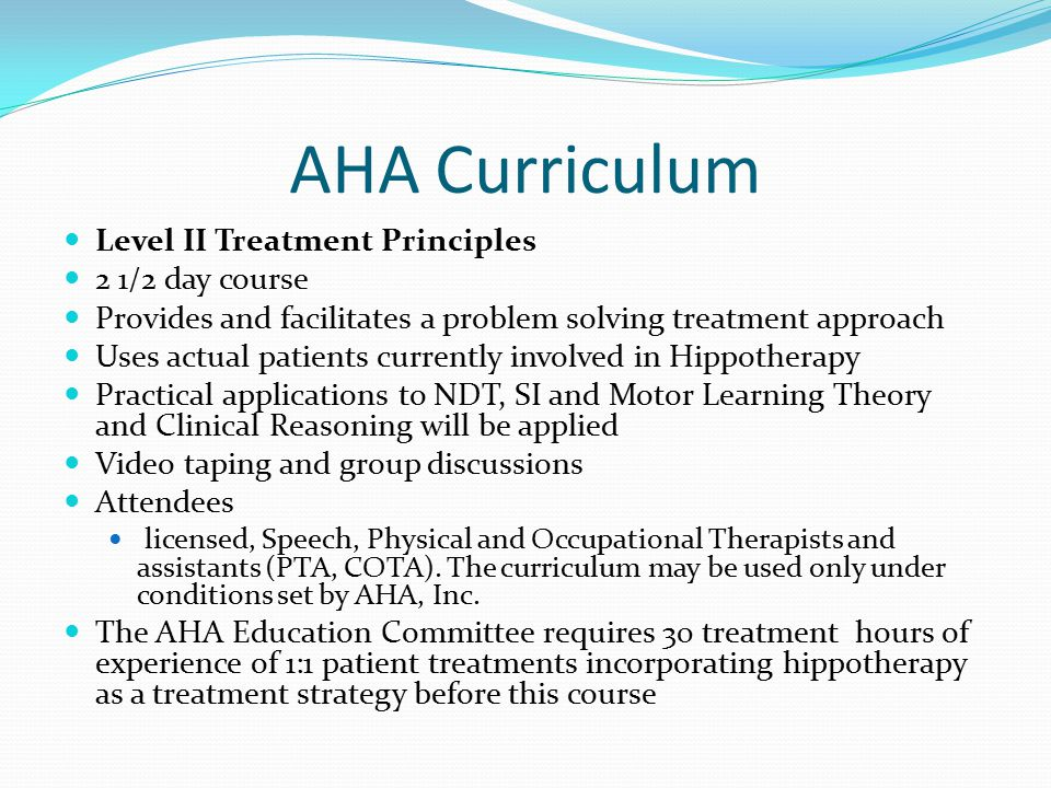 AHA Curriculum Level II Treatment Principles 2 1/2 day course