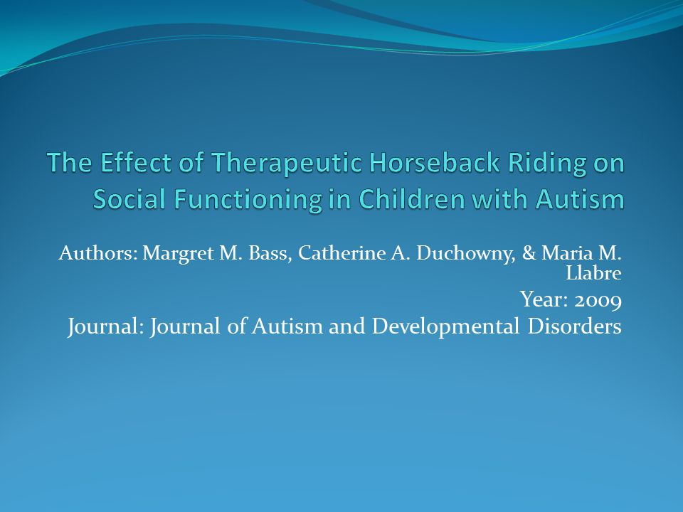 The Effect of Therapeutic Horseback Riding on Social Functioning in Children with Autism