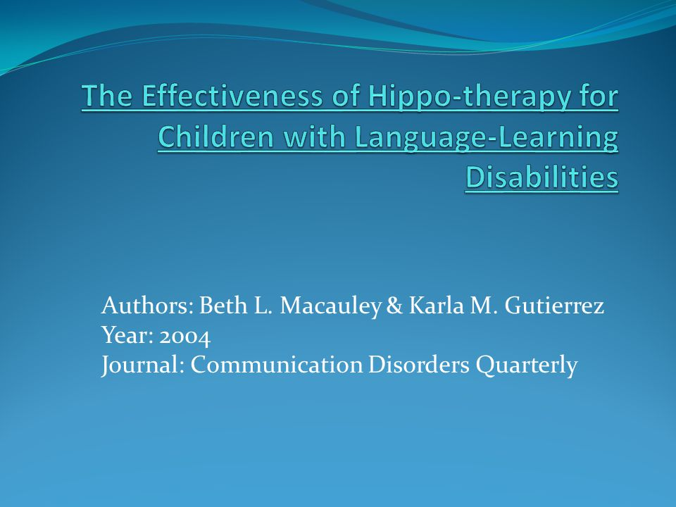 The Effectiveness of Hippo-therapy for Children with Language-Learning Disabilities