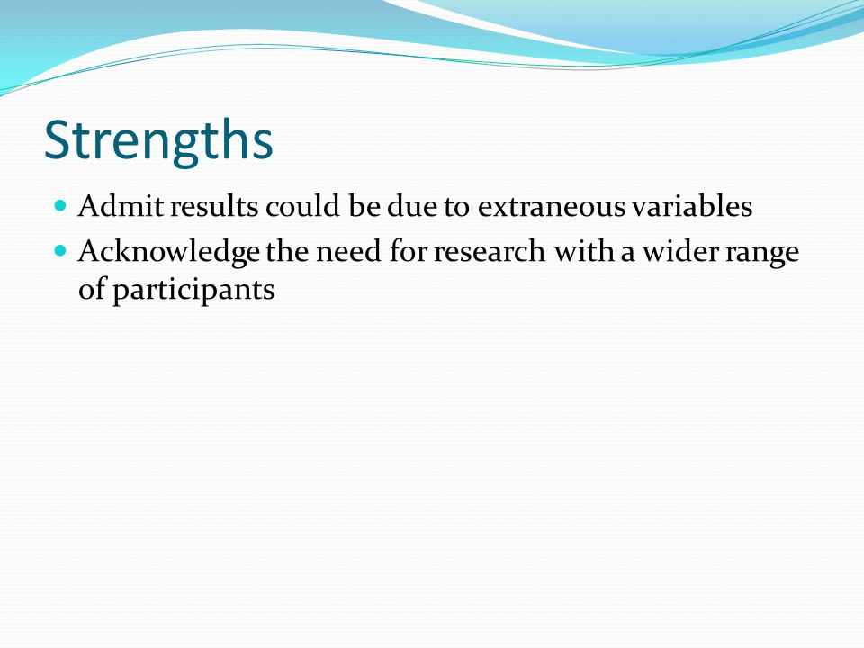 Strengths Admit results could be due to extraneous variables