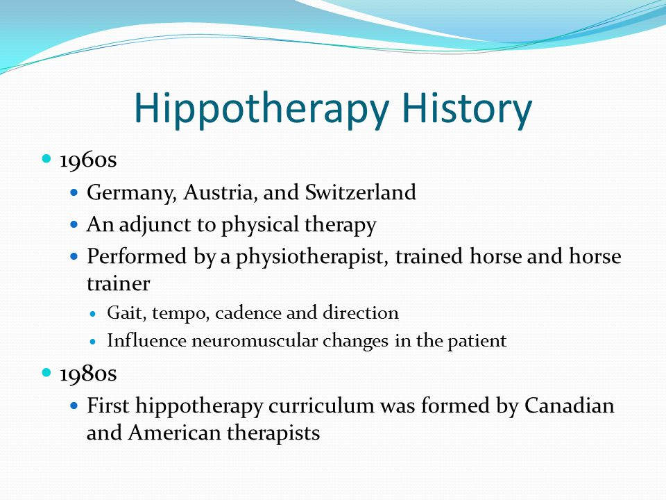 Hippotherapy History 1960s 1980s Germany, Austria, and Switzerland