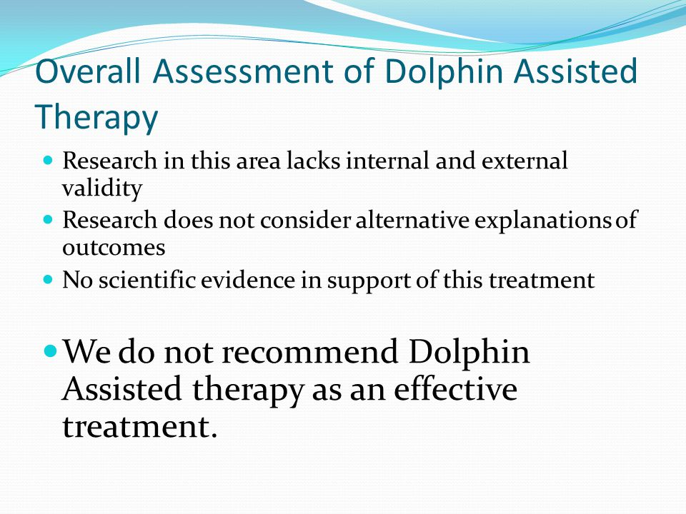 Overall Assessment of Dolphin Assisted Therapy