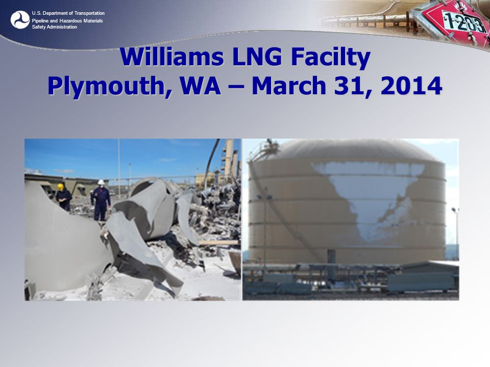 Williams LNG Facilty Plymouth, WA – March 31, 2014