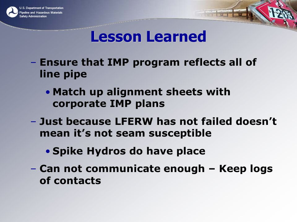 Lesson Learned Ensure that IMP program reflects all of line pipe