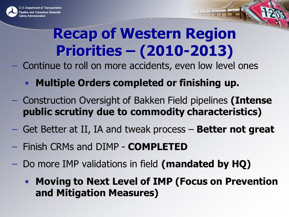 Recap of Western Region Priorities – (2010-2013)