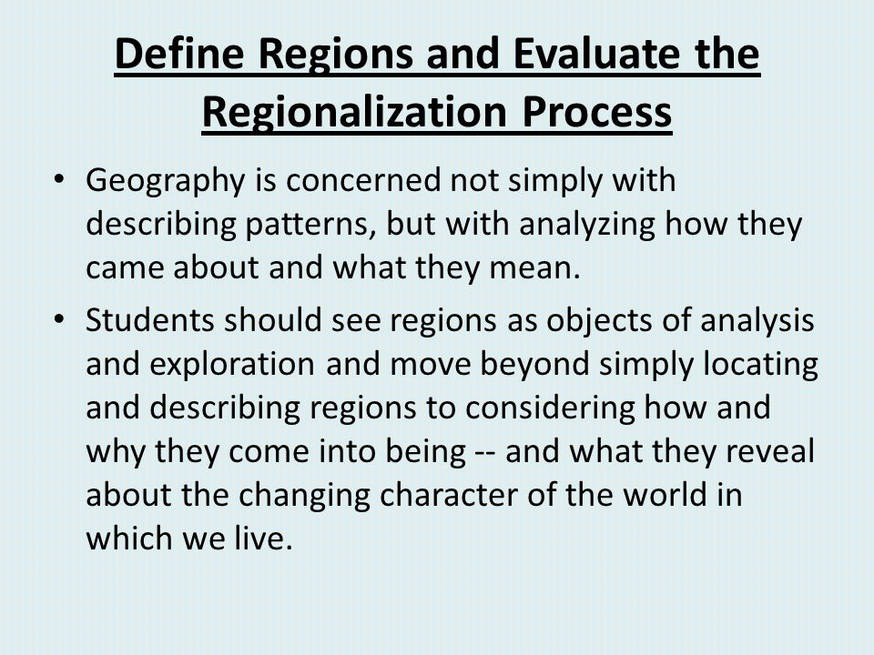 Define Regions and Evaluate the Regionalization Process
