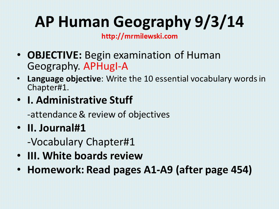 AP Human Geography 9/3/14 http://mrmilewski.com