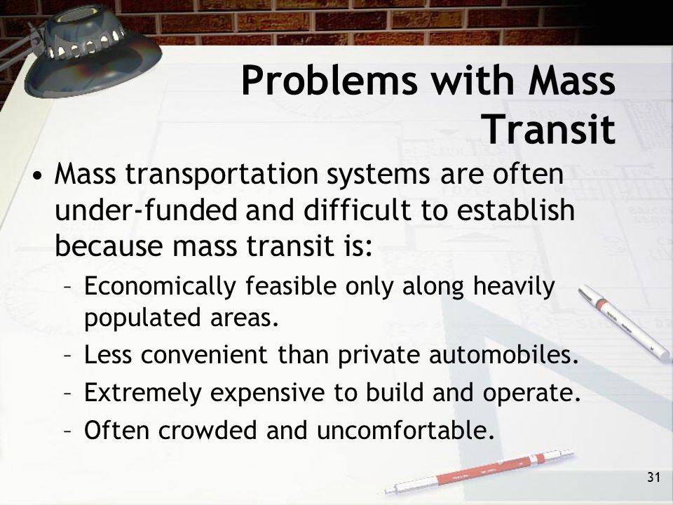 Problems with Mass Transit
