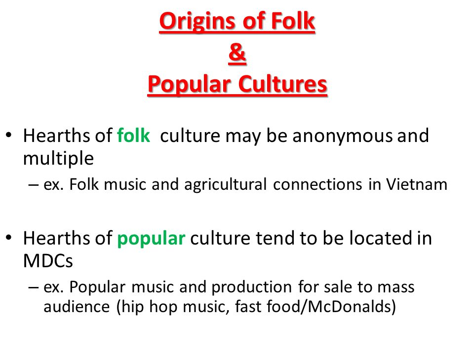 Origins of Folk & Popular Cultures