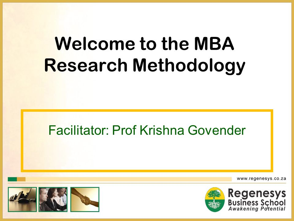 Welcome to the MBA Research Methodology