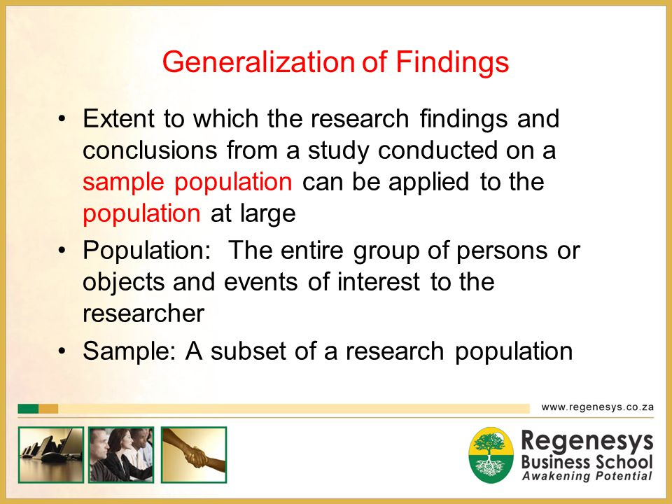 Generalization of Findings