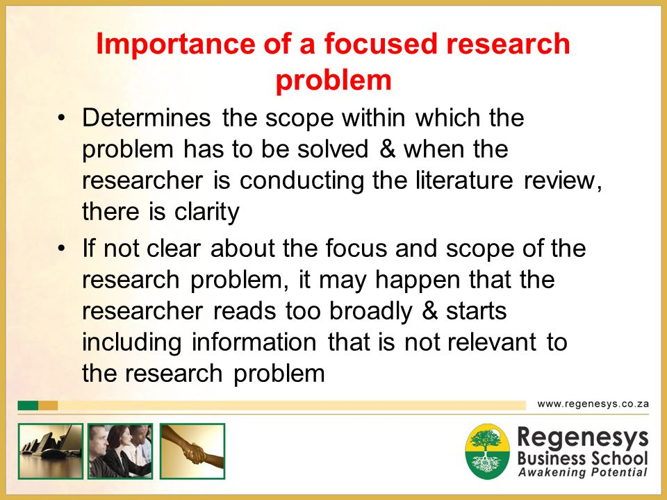 Importance of a focused research problem
