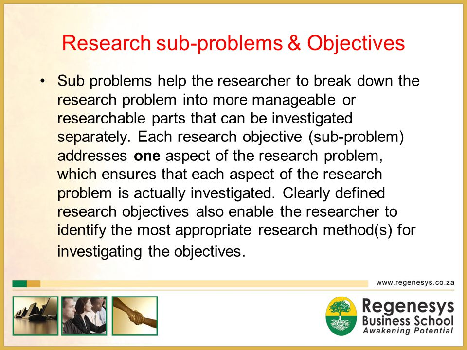 Research sub-problems & Objectives