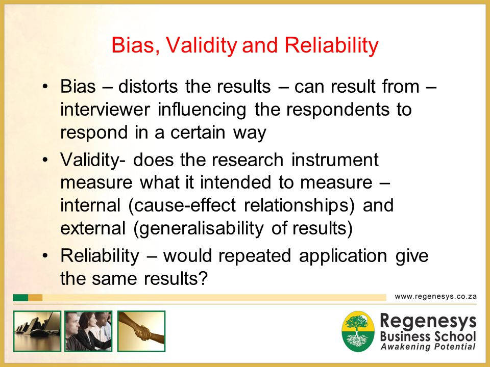 Bias, Validity and Reliability