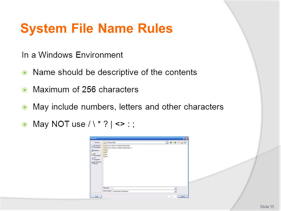 System File Name Rules In a Windows Environment