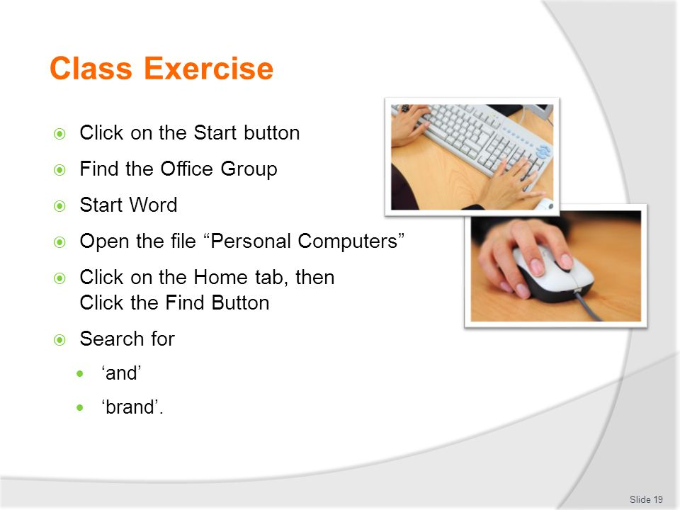 Class Exercise Click on the Start button Find the Office Group