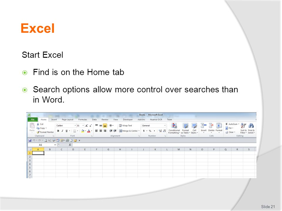 Excel Start Excel Find is on the Home tab