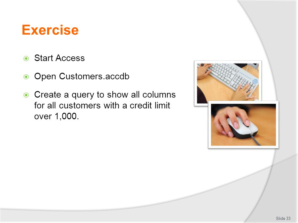 Exercise Start Access Open Customers.accdb