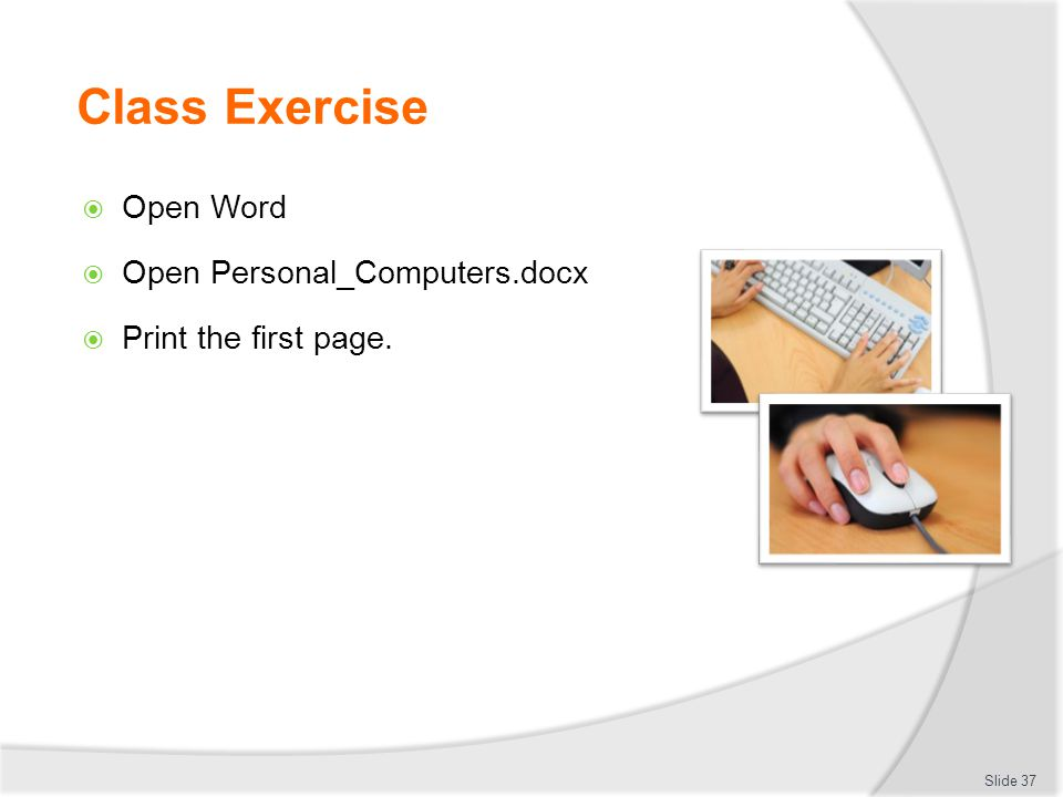 Class Exercise Open Word Open Personal_Computers.docx