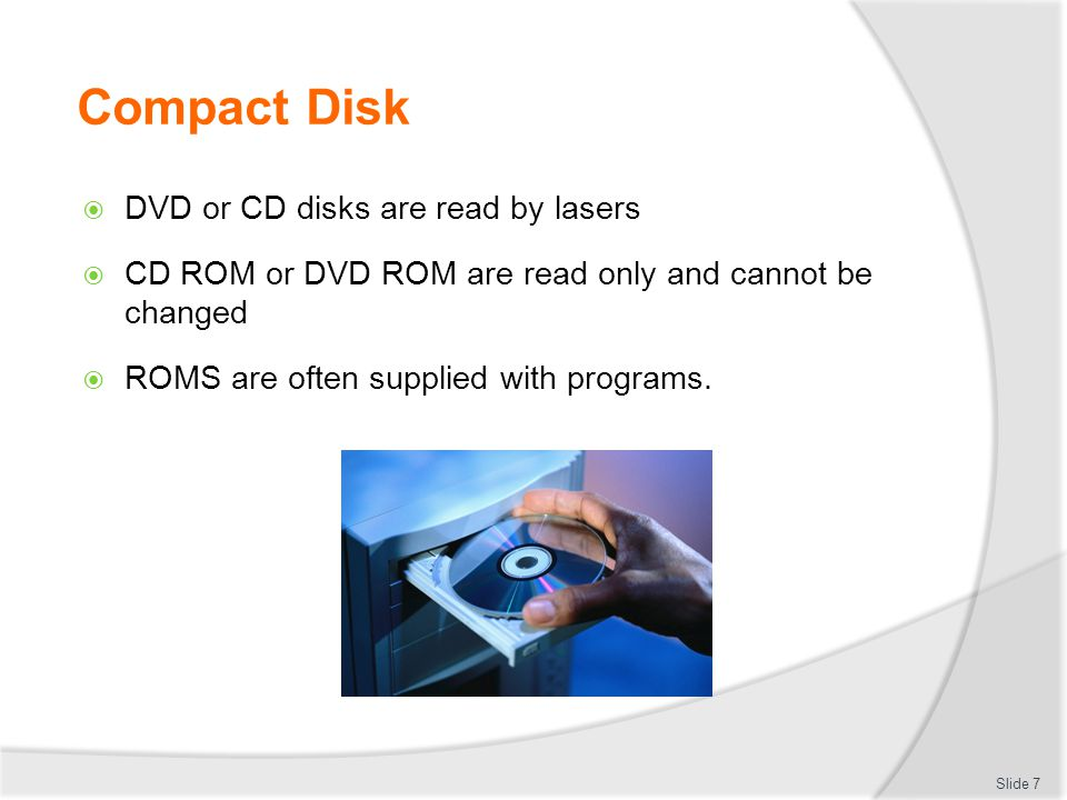 Compact Disk DVD or CD disks are read by lasers