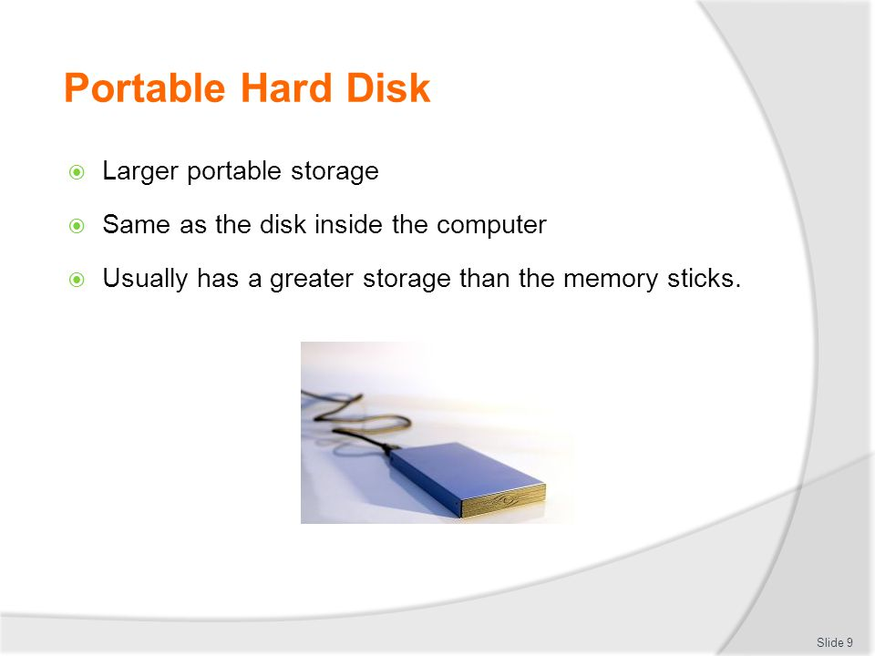 Portable Hard Disk Larger portable storage