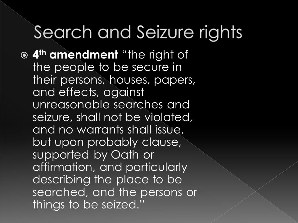 Search and Seizure rights